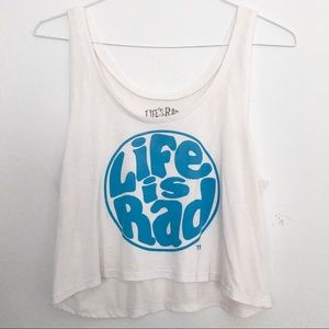 Life is Rad Cropped White Tank